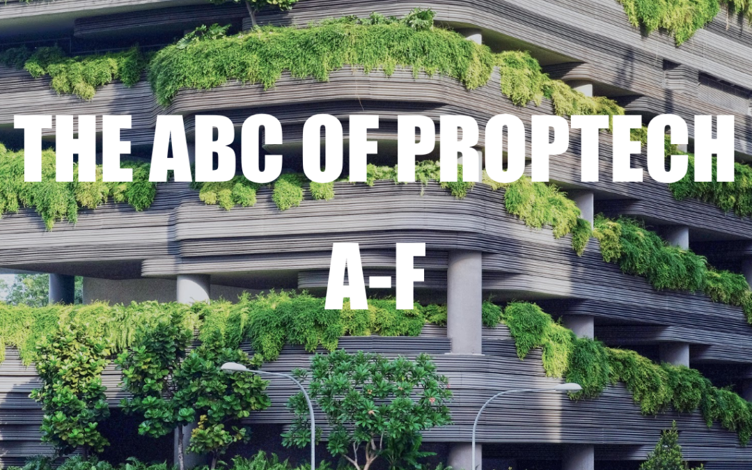 The ABC of PropTech